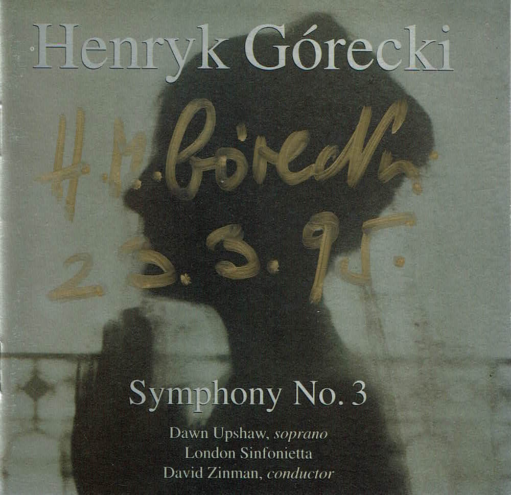 Gorecki's Third Symphony, autographed by the composer.
